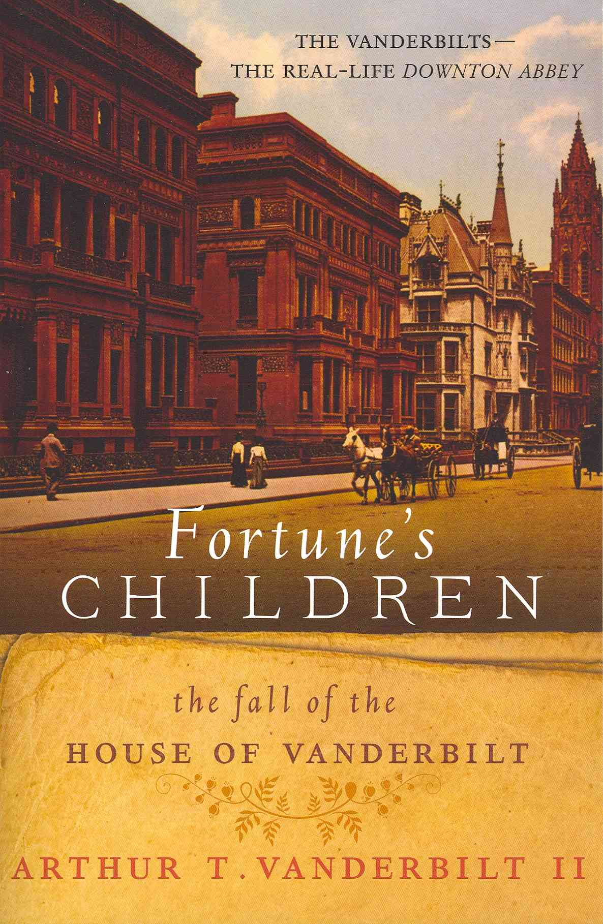 Fortune's Children By Vanderbilt, Arthur T.